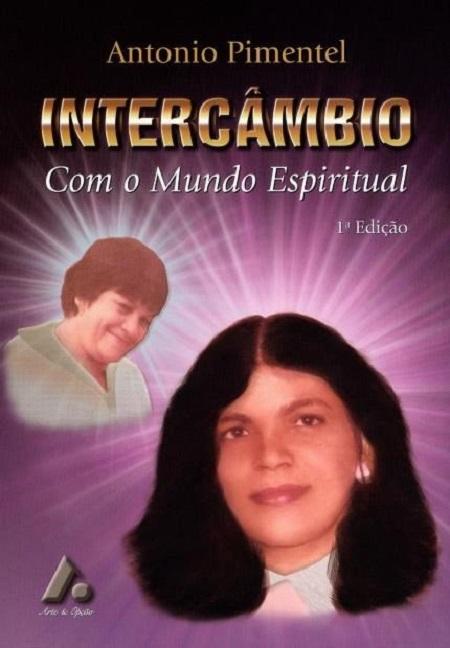INTERCAMBIO COM O MUNDO ESPIRITUAL