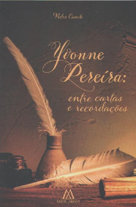 YVONNE PEREIRA ENTRE CARTAS E RECORDACOES