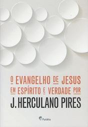 EVANGELHO DE JESUS EM ESPIRITO E VERDADE