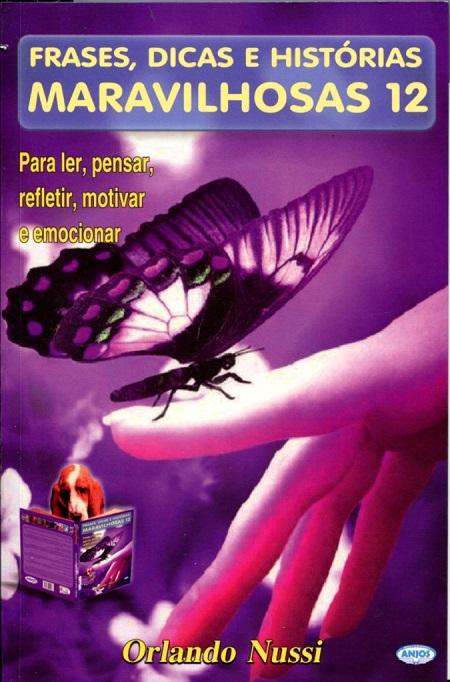 FRASES DICAS E HIST. MARAVILHOSAS - V 12