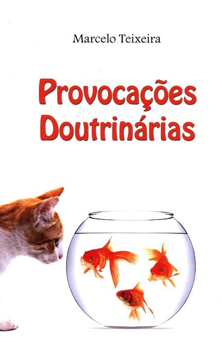 PROVOCACOES DOUTRINARIAS