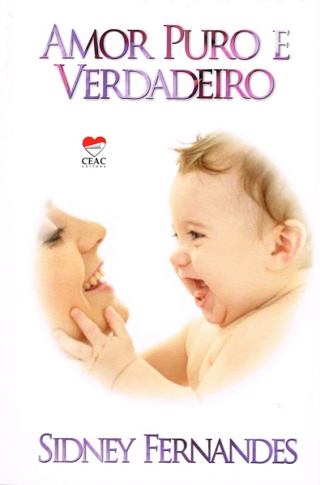 AMOR PURO E VERDADEIRO
