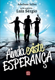 AINDA EXISTE ESPERANCA