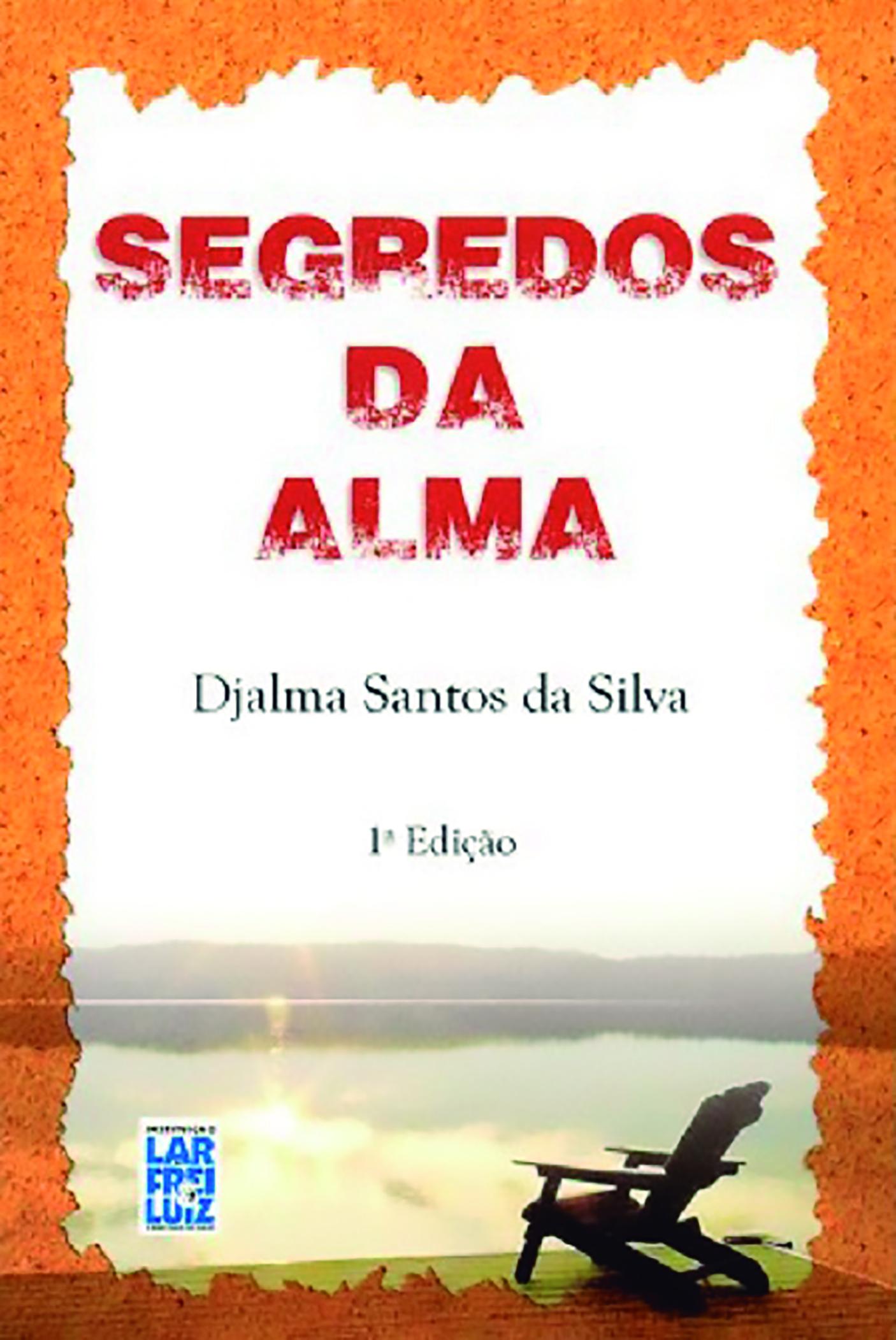 SEGREDOS DA ALMA - FREI