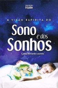 VISAO ESPIRITA DO SONO E DOS SONHOS (A)