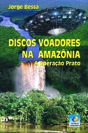 DISCOS VOADORES NA AMAZONIA