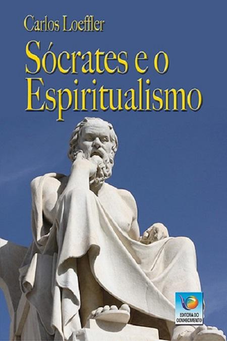 SOCRATES E O ESPIRITUALISMO