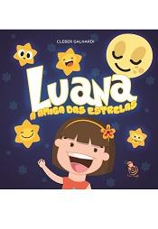 LUANA A AMIGA DAS ESTRELAS - INFANTIL