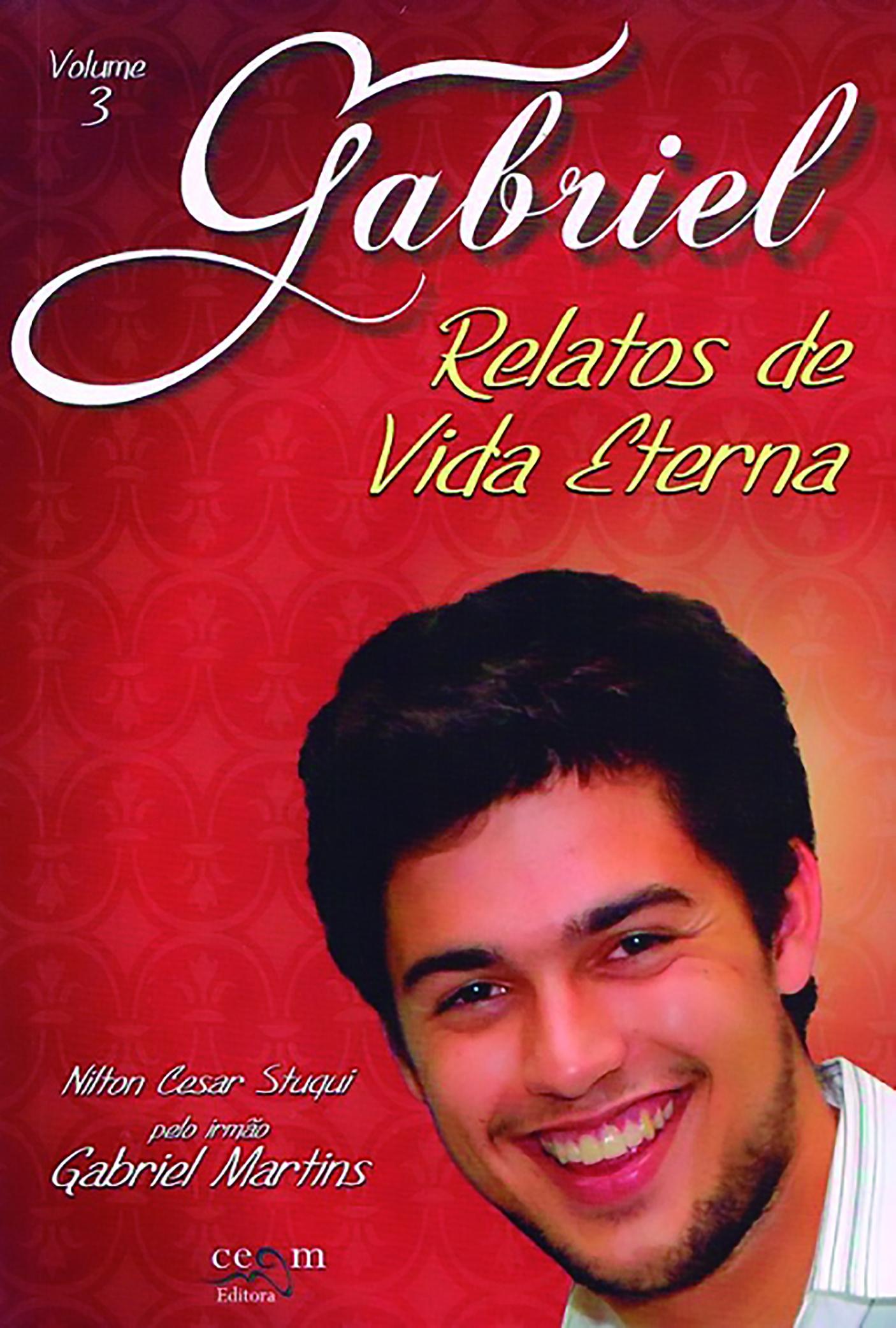 GABRIEL RELATOS DE VIDA ETERNA - VOL III