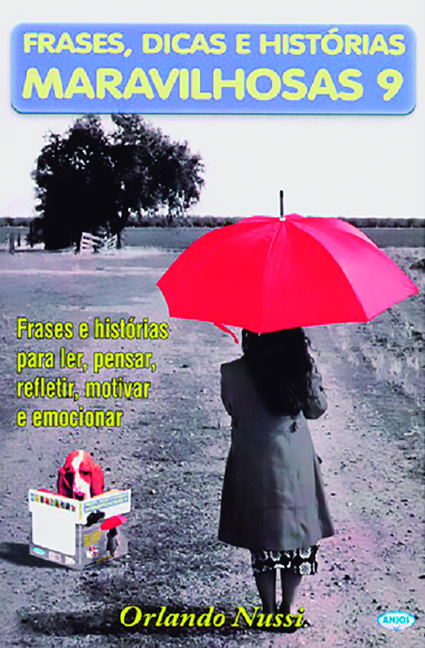 FRASES DICAS E HIST. MARAVILHOSAS - V 09