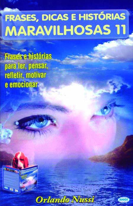 FRASES DICAS E HIST. MARAVILHOSAS - V 11