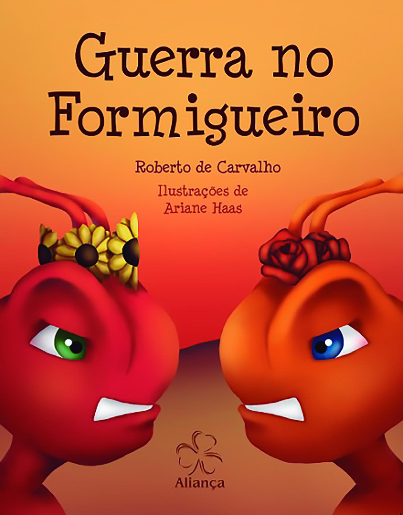 GUERRA NO FORMIGUEIRO - INFANTIL