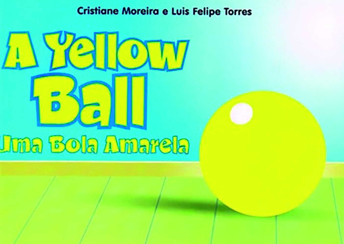 YELLOW BALL A - UMA BOLA AMARELA - INFANTIL