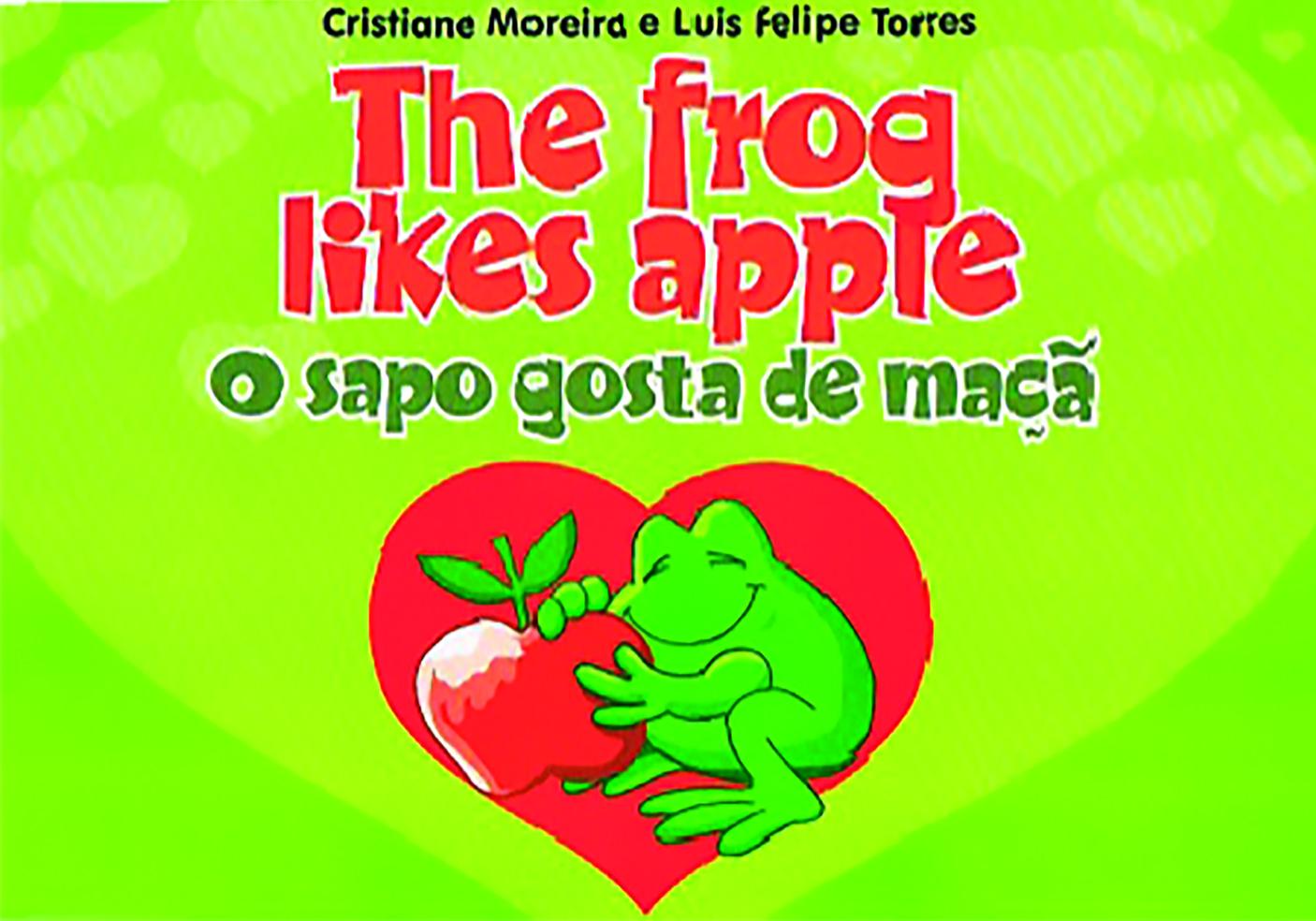 THE FROG LIKES APPLE - SAPO GOSTA DE MACA (O)