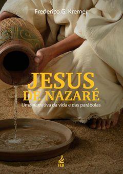 JESUS DE NAZARE - FEB
