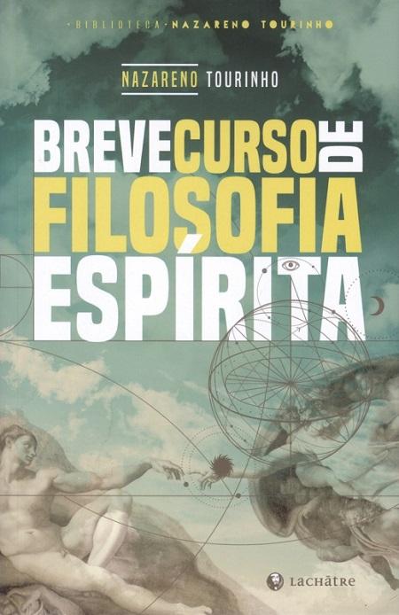 BREVE CURSO DE FILOSOFIA ESPIRITA