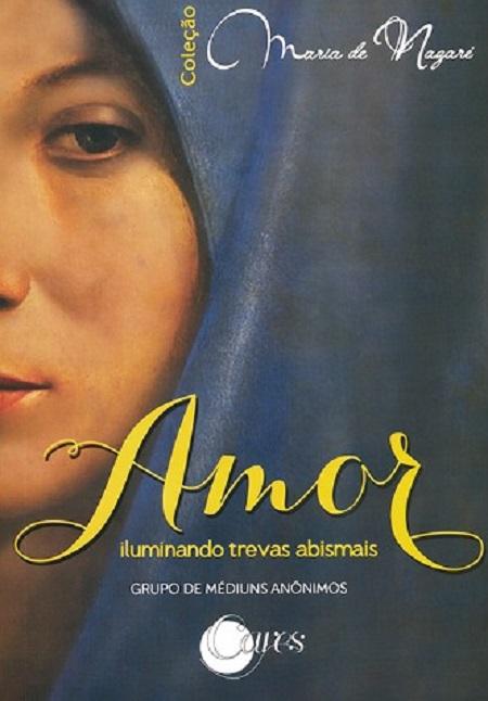 AMOR ILUMINANDO TREVAS ABISMAIS