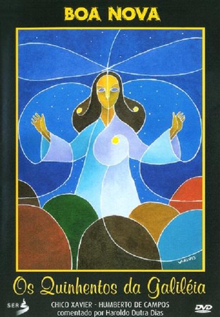 QUINHENTOS DA GALILEIA (OS) - DVD