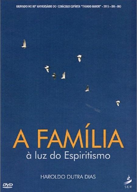FAMILIA A LUZ DO ESPIRITISMO (A) - DVD