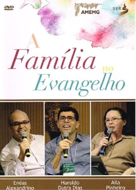 FAMILIA NO EVANGELHO (A) - DVD