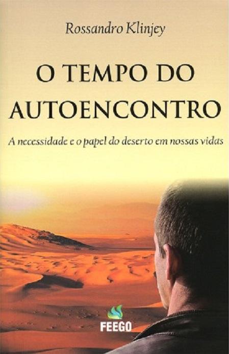 TEMPO DO AUTOENCONTRO (O)
