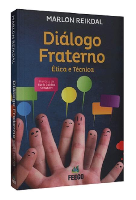 DIALOGO FRATERNO - ETICA E TECNICA
