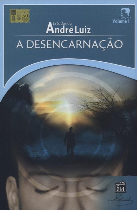 DESENCARNACAO (A) - VOL I - CELD