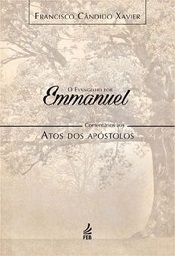 EVANGELHO POR EMMANUEL - ATOS DOS APOSTOLOS