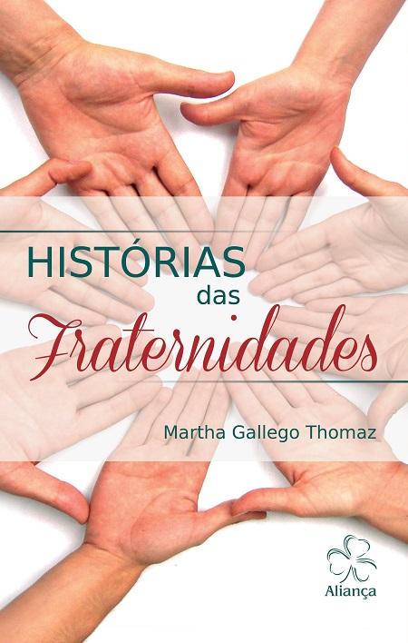 HISTORIAS DAS FRATERNIDADES - NOVO PROJETO