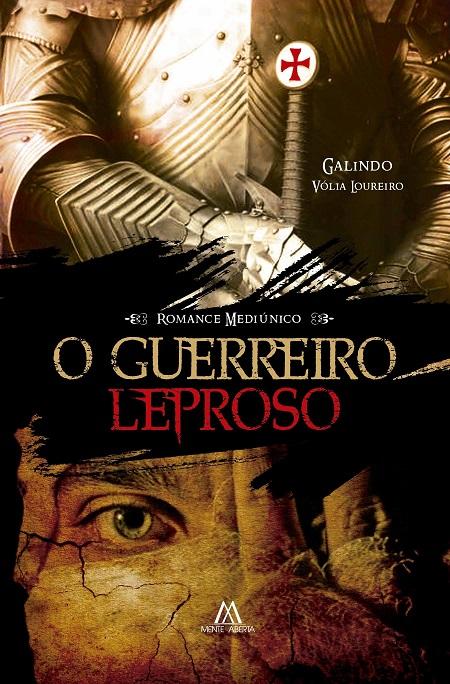GUERREIRO LEPROSO (O)