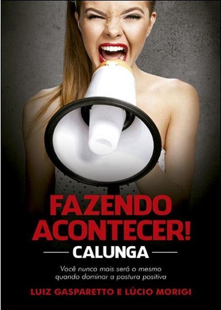 FAZENDO ACONTECER - CALUNGA