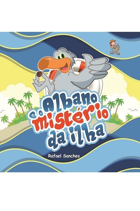 ALBANO E O MISTERIO DA ILHA - INFANTIL