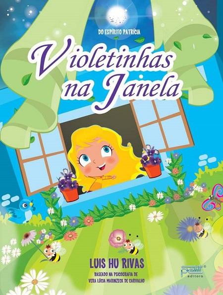 VIOLETINHAS NA JANELA - INFANTIL