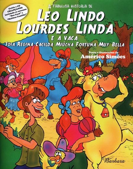LEO LINDO LOURDES LINDA E A VACA C/ CD - INFANTIL