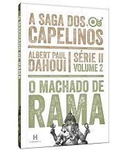 SAGA DOS CAPELINOS (A) - SERIE II - VOL. 2 - MACHADO DE RAMA (O)