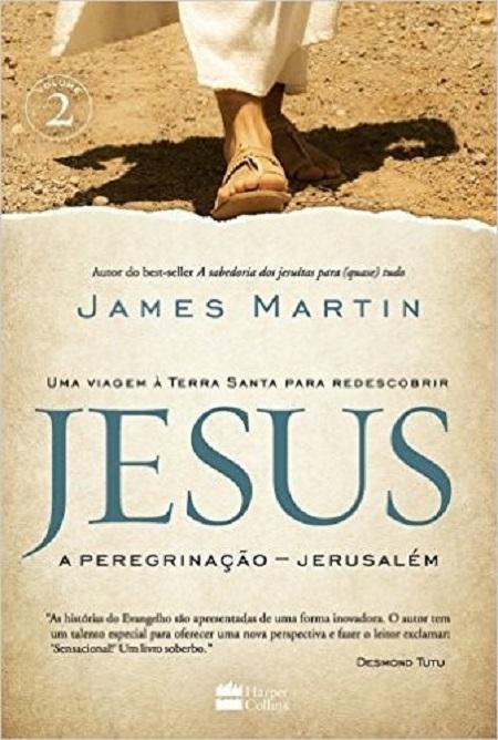 JESUS A PEREGRINACAO - JERUSALEM - VOL 2
