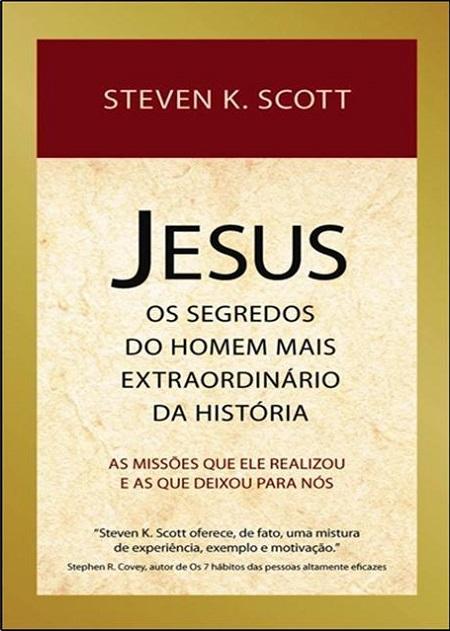JESUS OS SEGREDOS DO HOMEM MAIS EXTRAORDINARIO DA HISTORIA