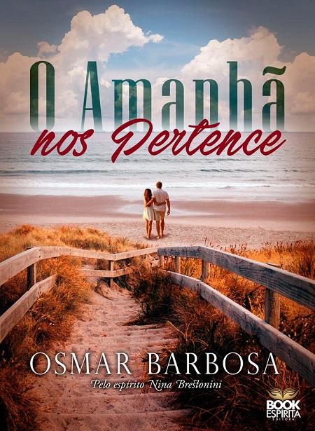 AMANHA NOS PERTENCE (O)
