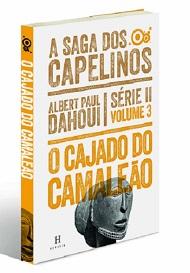 SAGA DOS CAPELINOS (A) - SERIE II - VOL. 3 - CAJADO DO CAMALEAO (O)
