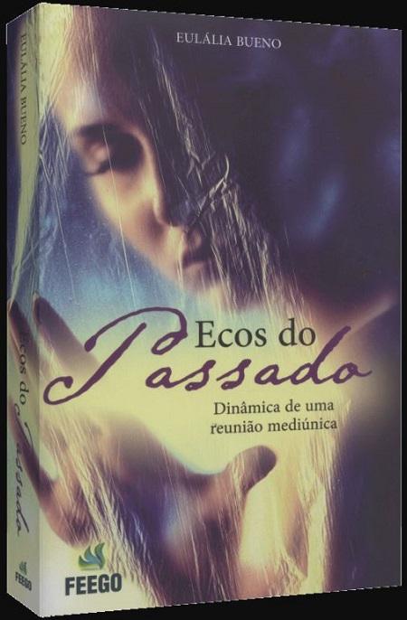 ECOS DO PASSADO - FEEGO