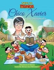 CHICO XAVIER E SEUS ENSINAMENTOS - INFANTIL