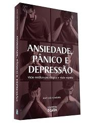 ANSIEDADE PANICO E DEPRESSAO