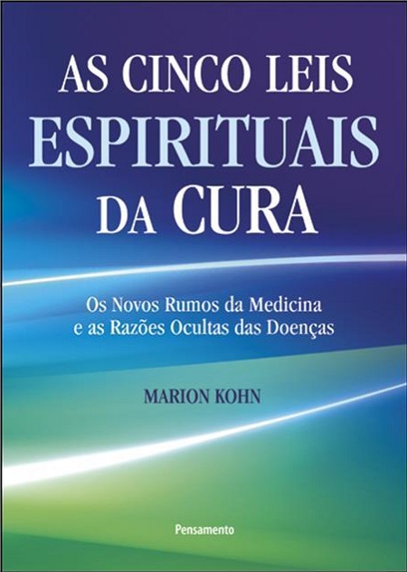 CINCO LEIS ESPIRITUAIS DA CURA (AS)