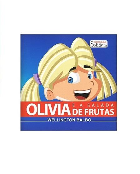 OLIVIA E A SALADA DE FRUTAS - INFANTIL