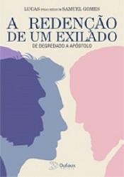 REDENCAO DE UM EXILADO (A)