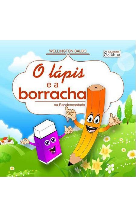 LAPIS E A BORRACHA (O) - INFANTIL