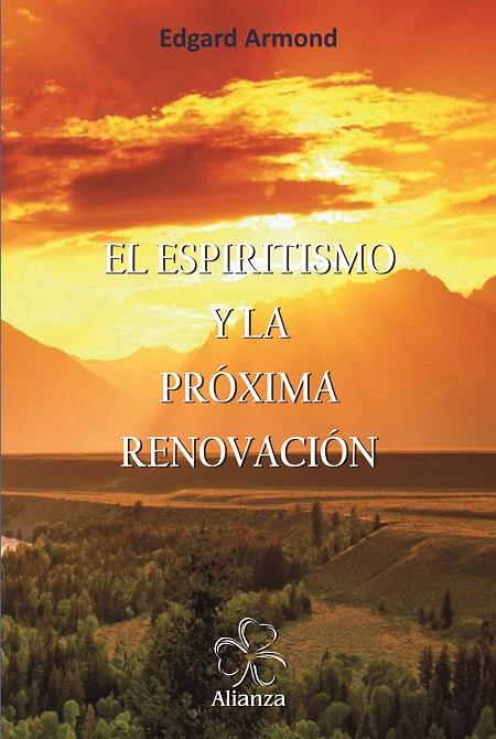 EL ESPIRITISMO Y LA PROXIMA RENOVACION - ESPANHOL
