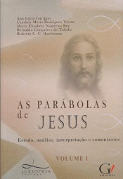 PARABOLAS DE JESUS (AS) - VOL I - LUXSOPHIA