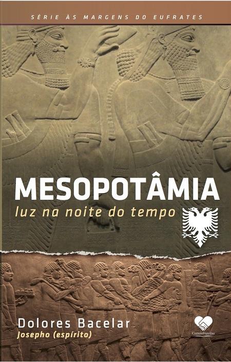 MESOPOTAMIA - LUZ NA NOITE DO TEMPO