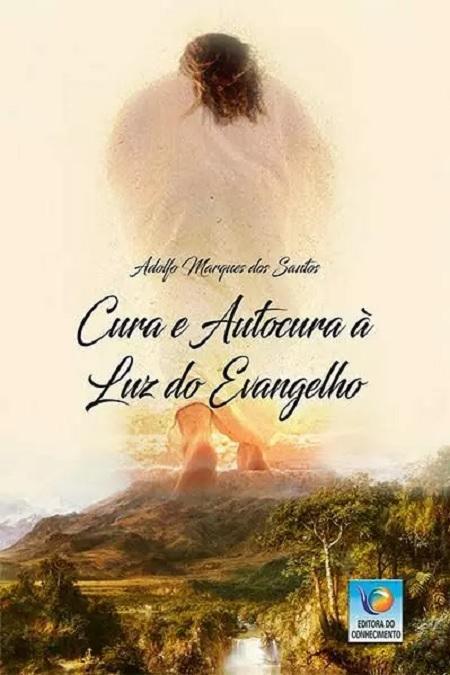 CURA E AUTOCURA A LUZ DO EVANGELHO
